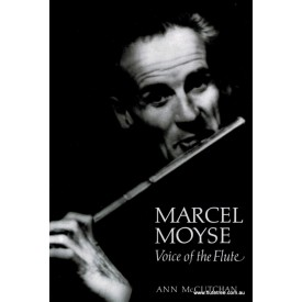 Marcel Moyse - Voice of the Flute