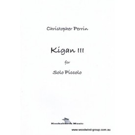 Perrin, Christopher - Kigan III  for solo piccolo