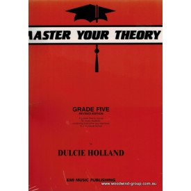 Holland, D. Master Your Theory Grade 5