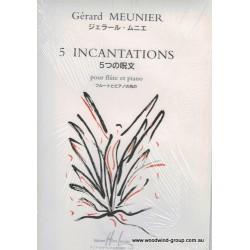 Meunier G. Five Incantations For Fl/Pno (Lemoine)