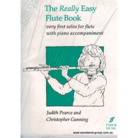 Pearce & Gunning - The Really Easy Flute Book (Faber Music)