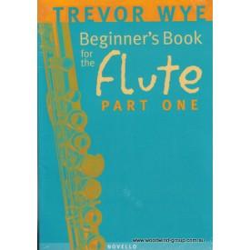Wye, T. Beginners Flute Book. Part 1