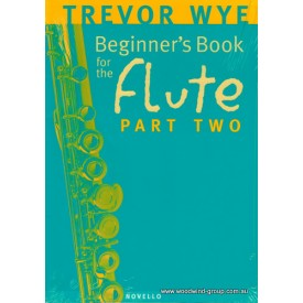 Wye, T. Beginners Flute Book. Part 2