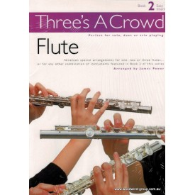 Three's A Crowd - Book Two (Arr James Power)